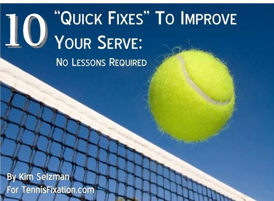 tennisfixation.com tennis serve quick fixes tips tricks improve