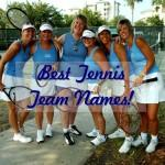 Best Tennis Team Names
