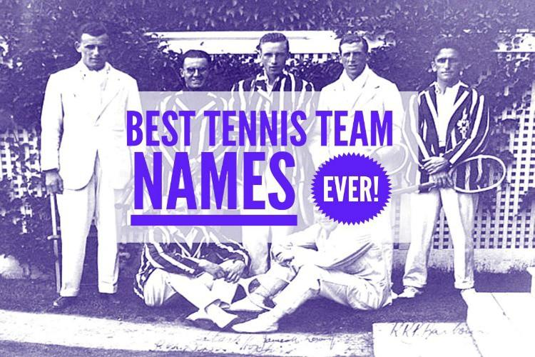 Best Tennis Team Names Ever
