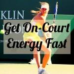 Get On-Court Energy Fast!