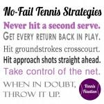 Don't Forget These No Fail Tennis Strategies