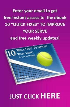 Get the eBook - 10 Quick Fixes to Improve Your Serve