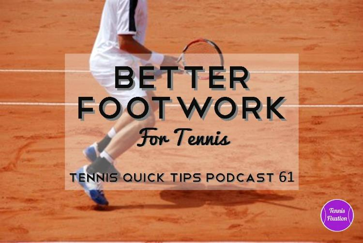 Better Footwork for Tennis