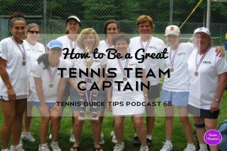 How to Be a Great Tennis Team Captain