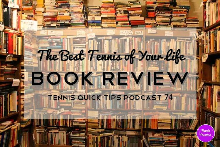Book-Review-Best-Tennis-Of-Your-Life