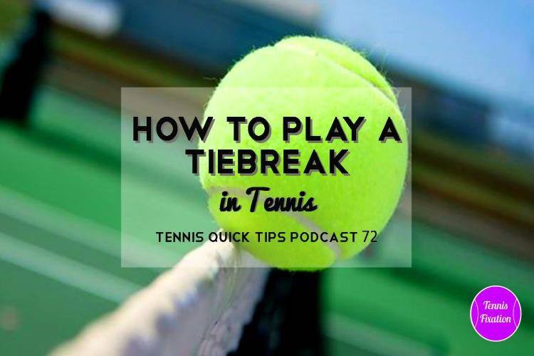 How to Play a Tiebreak in Tennis