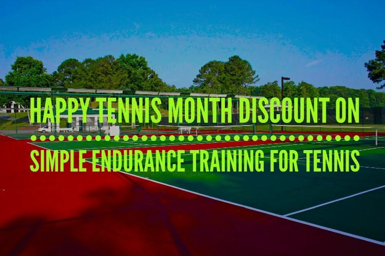 Simple Endurance Training for Tennis - Happy Tennis Month discount