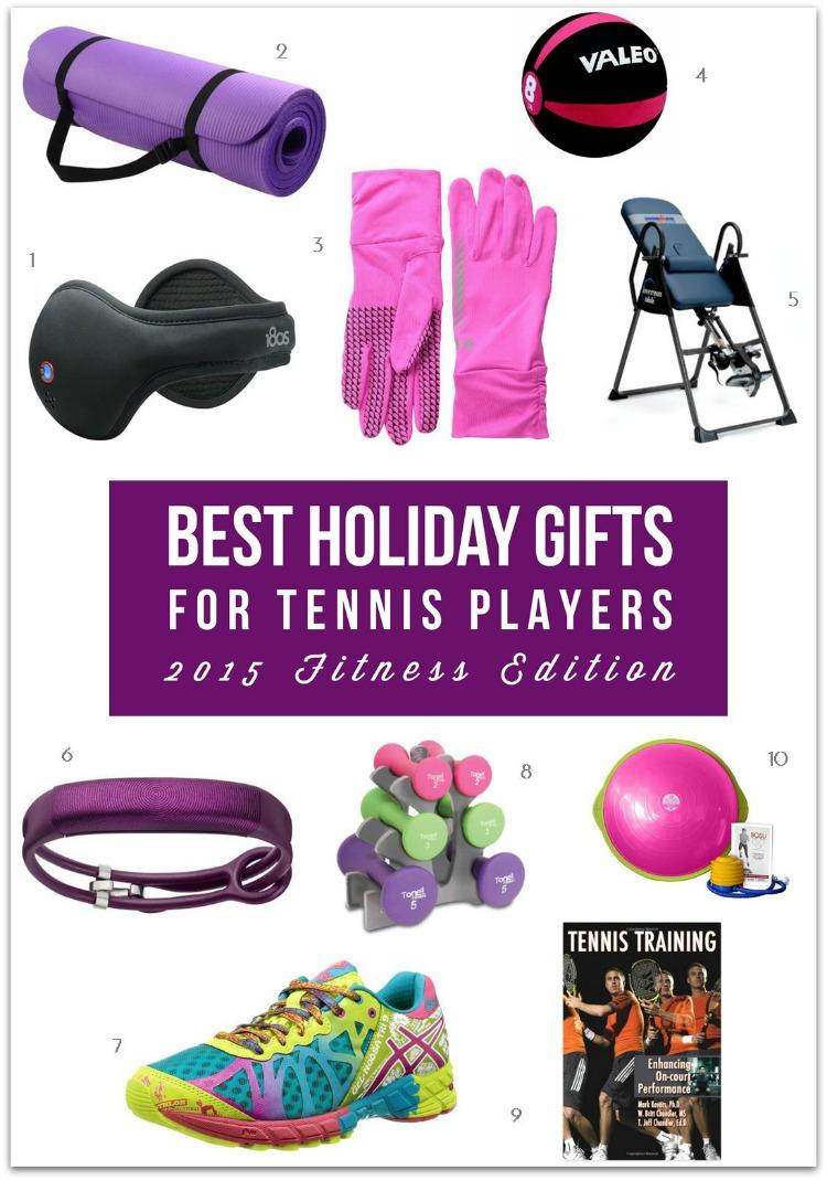 Best Gifts for Tennis Players - 2015 Fitness Edition
