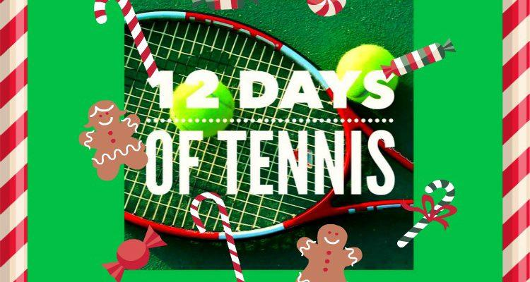 Celebrate the Holidays with the 12 Days of Tennis!